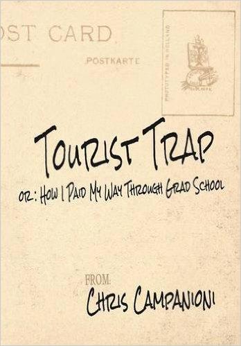 Chris Campanioni's Tourist Trap