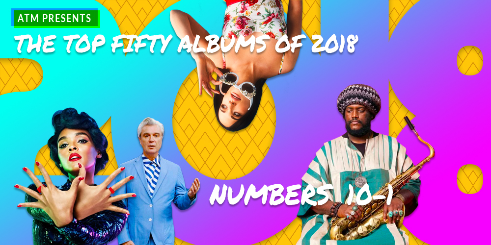 The Best Albums Of 2018, Albums 10 — 1
