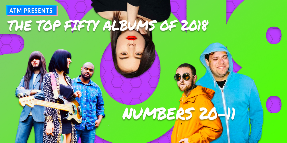 The Best Albums of 2018, Albums 20 — 11
