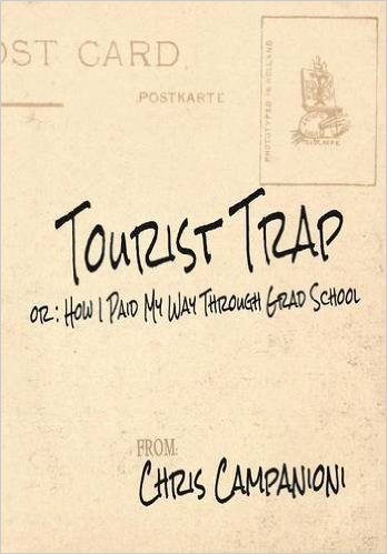 Chris Campanioni's Tourist Trap