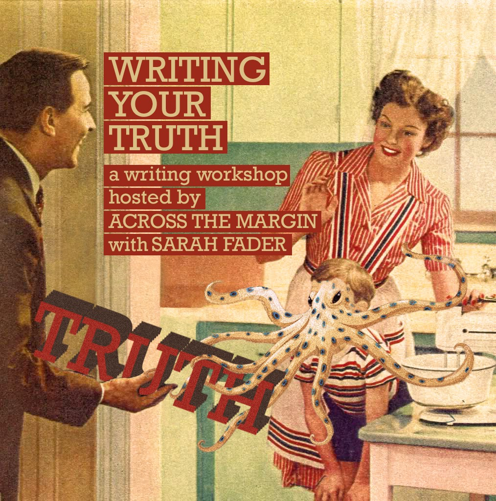 Writing Your Truth: Workshop