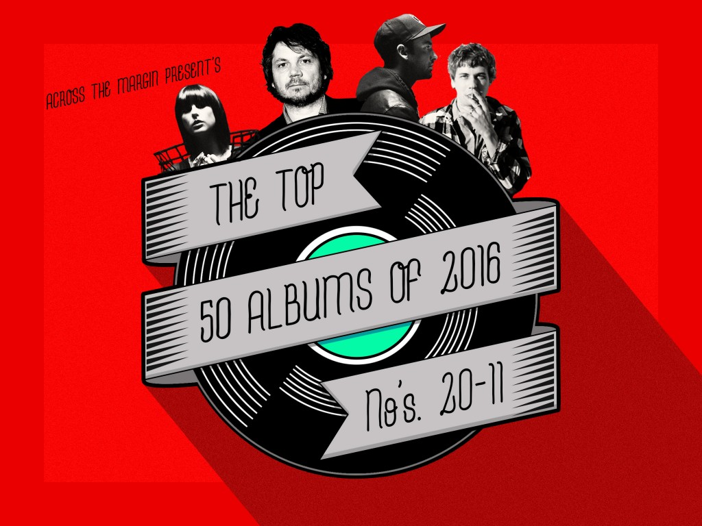 The Top 50 Albums of 2016, Albums 20-11
