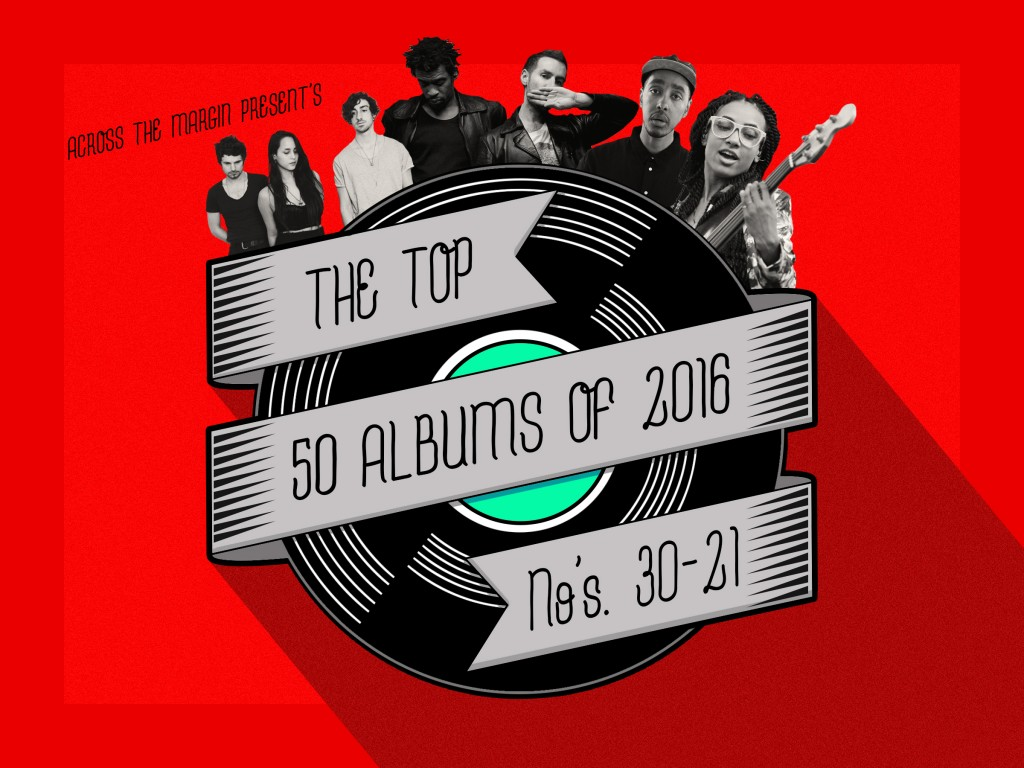 The Top Fifty Albums of 2016, Albums 30-21