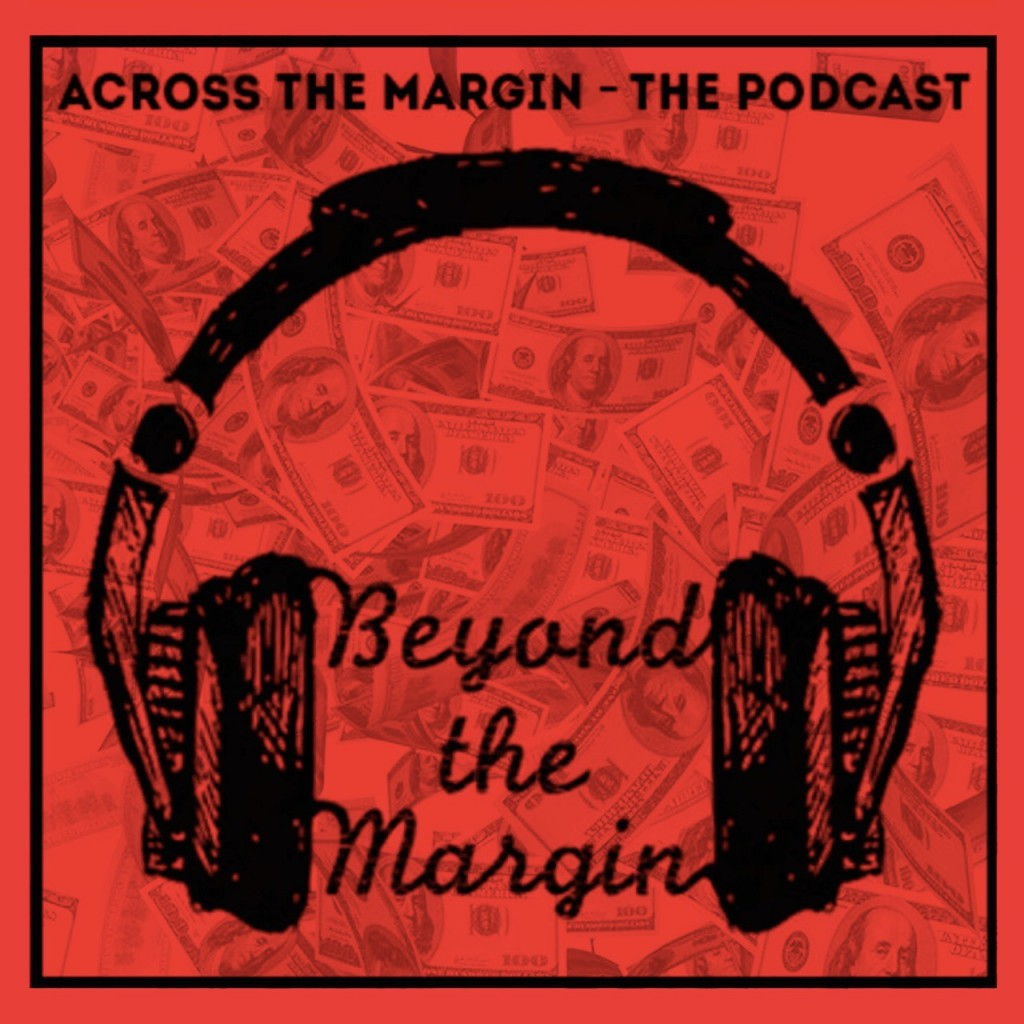 Podcast: Beyond the Margin – Attack on the Fed with George Guidotti