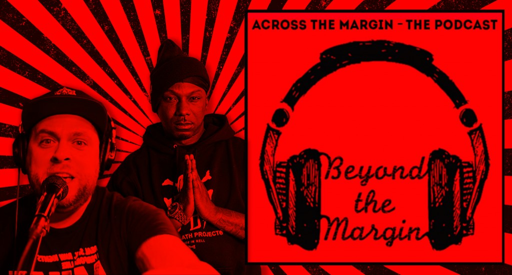 Podcast – Beyond the Margin: Ras Kass & El Gant (The Jamo Gang Interview)