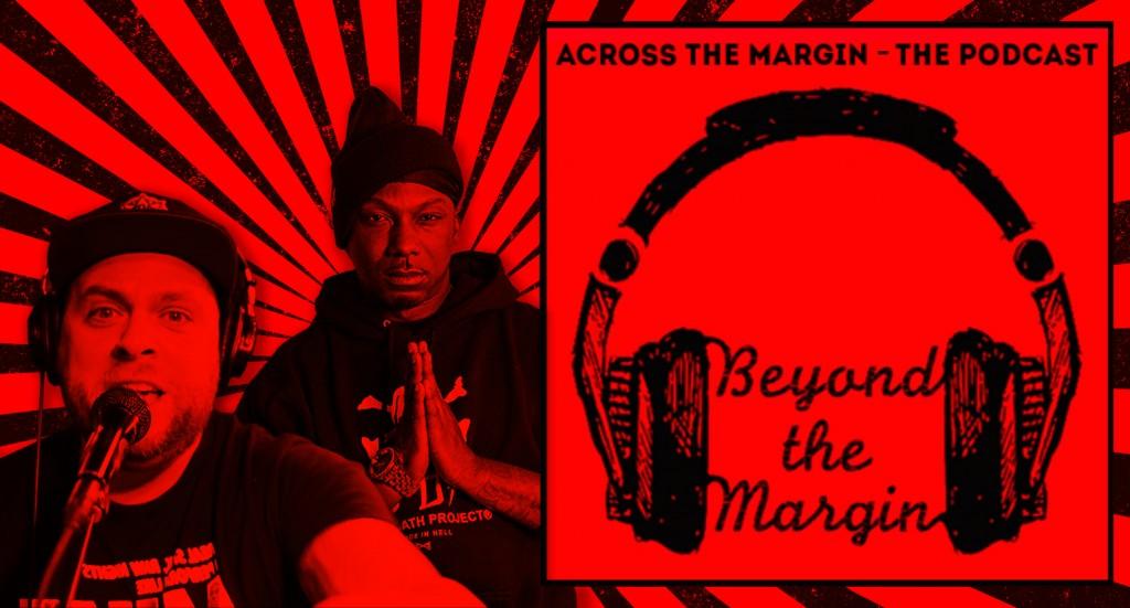 Podcast – Beyond the Margin: Ras Kass & El Gant (The Jamo Gang Interview)
