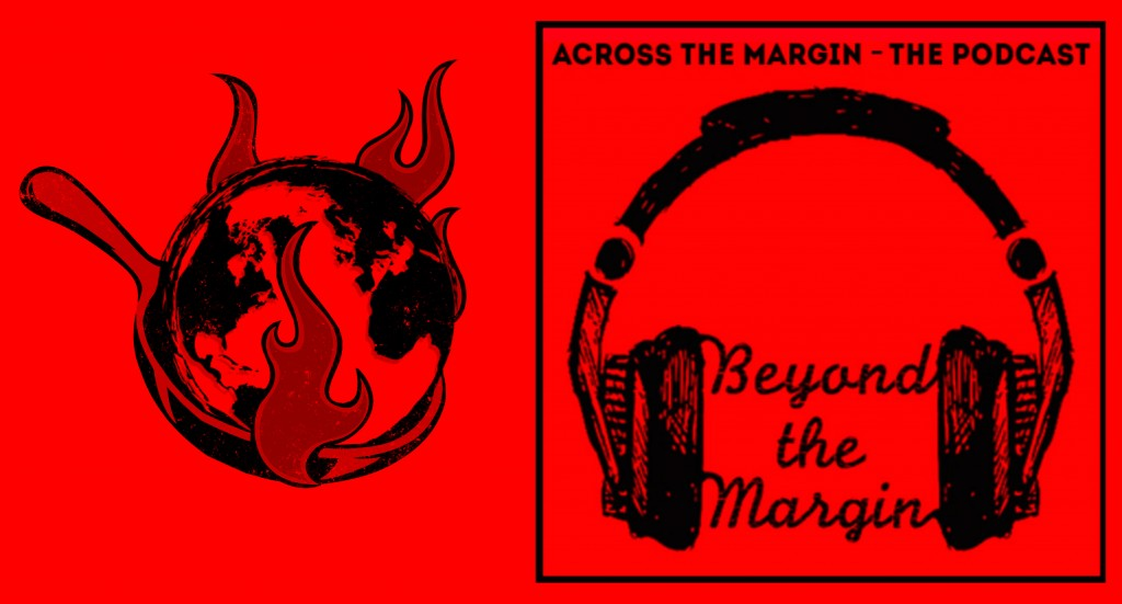 Podcast: Beyond the Margin – Climate Change, Two Ways