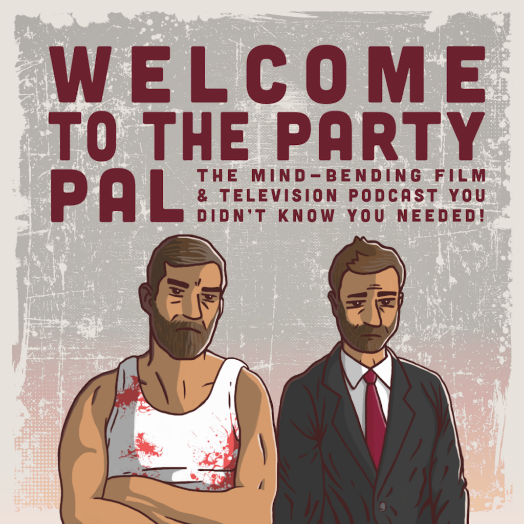 Introducing: Welcome To The Party Pal